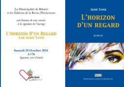 Signature de l'ouvrage «L'Horizon d'un Regard» par Aline Tawk